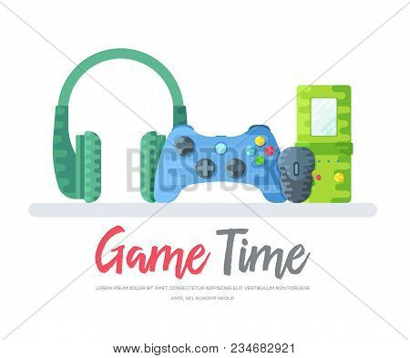 Headphones With Gamepad And Mouse With Tetris Toy Over Game Time Words. Layout Modern Vector Backgro