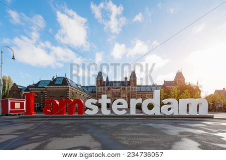 Amsterdam, Netherlands - May 03 2016: The Rijksmuseum Amsterdam Museum Area With The Words Iamsterda