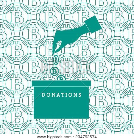 Stylized Icon Calling To Make A Donation. Hand Pouring The Bitcoins In The Donation Box On A Bitcoin