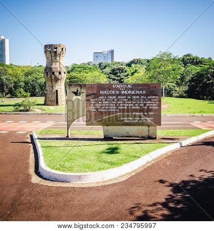 Campo Grande, Brazil - April 05, 2018: Message Board At Entrance Of The Parque Das Nacoes Indigenas