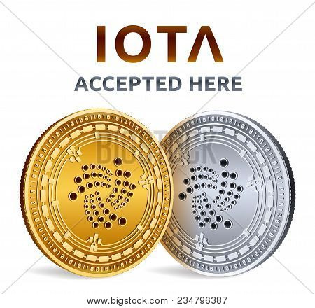 Iota. Accepted Sign Emblem. Crypto Currency. Golden And Silver Coins With Iota Symbol Isolated On Wh