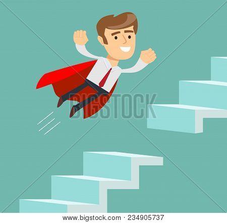 Super Businessman. Advancement On A Career Ladder. Stock Flat Vector Illustration.