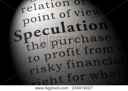 Fake Dictionary, Dictionary Definition Of The Word Speculation. Including Key Descriptive Words.
