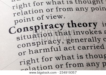 Fake Dictionary, Dictionary Definition Of The Word Conspiracy Theory. Including Key Descriptive Word