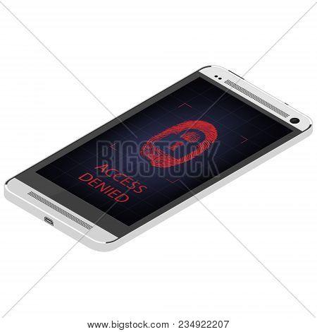 Scanning Fingerprint On Smartphone.  Unlock Mobile Phone. Access Denied