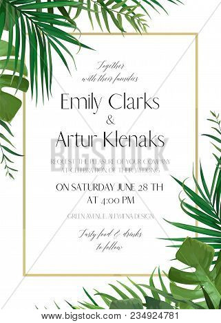 Wedding Floral Invitation, Invite Card With Vector Watercolor Style Tropical Fan Palm Tree Green Lea