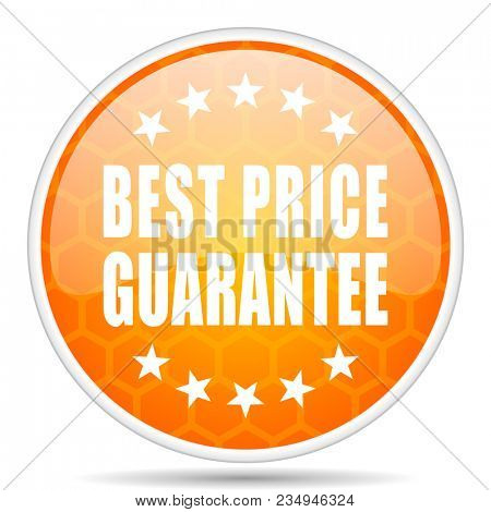 Best price guarantee web icon. Round orange glossy internet button for webdesign.