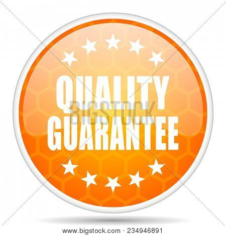 Quality guarantee web icon. Round orange glossy internet button for webdesign.