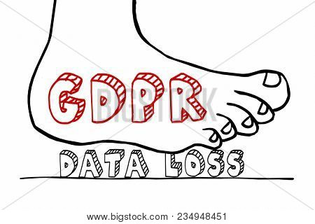 GDPR General Data Protection Regulation Foot Stomping Privacy Loss Illustration
