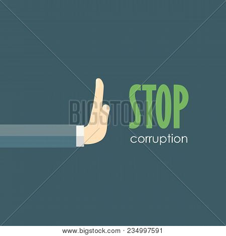 Stop Corruption. Businessman Refusing The Offered Bribe Vector