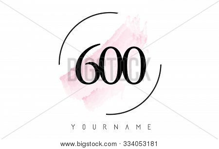 Number 600 Watercolor Stroke Logo With Circular Shape And Pastel Pink Brush Vector Design