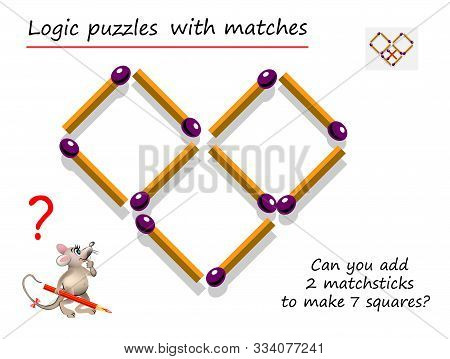 Logical Puzzle Game With Matches For Children And Adults. Can You Add 2 Matchsticks To Make 7 Square