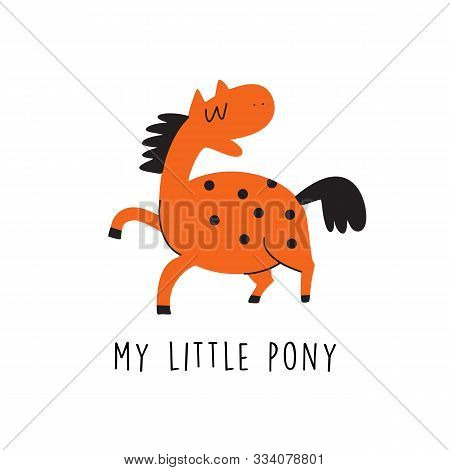 Vector Cartoon Illustration Of Funny Horse Or Pony And Text My Little Pony.