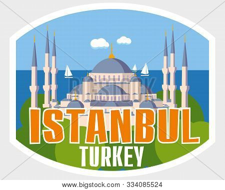 Tourist Sticker Istanbul. Cathedral On The Background Of The Sea. Vector Graphics