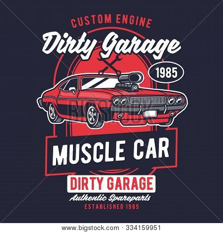 Muscle Car, Retro Classic Authentic American Car, Graphic Design For Tshirt, Poster, Logo