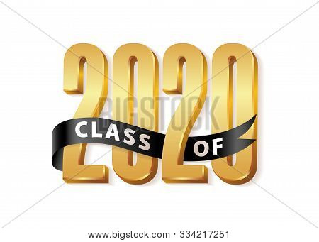 Class Of 2020 Gold Lettering Graduation 3d Logo With Black Ribbon. Graduate Design Yearbook Vector I