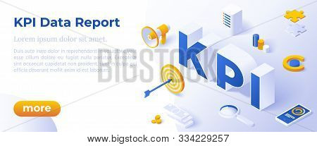 Kpi Data Report, Measure Marketing Campaign, Kpi Metrics Analysis, Flat Design 3d, Isometric Vector