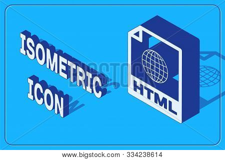 Isometric Html File Document. Download Html Button Icon Isolated On Blue Background. Html File Symbo