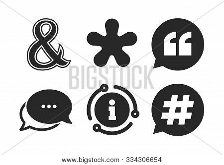 Hashtag Social Media And Ampersand Symbols. Chat, Info Sign. Quote, Asterisk Footnote Icons. Program