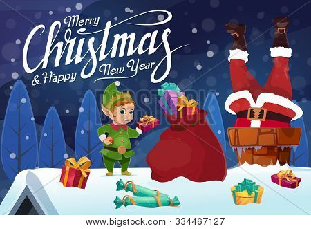 Santa Stuck In Chimney With Christmas Gifts. Vector Claus On Snowy Roof With Xmas Elf And Red Bag Of