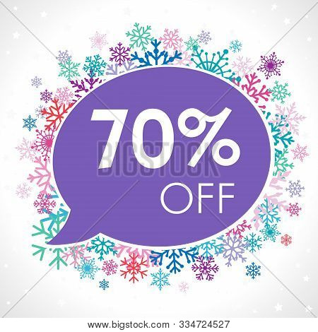 Up To 70%, -70% Off Winter Blue Logotype. Talking Cloud Frame, Snow Set And White Paper Background.