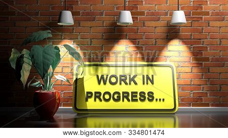 Work In Progress Yellow Sign At Red Wall - 3d Rendering Illustration
