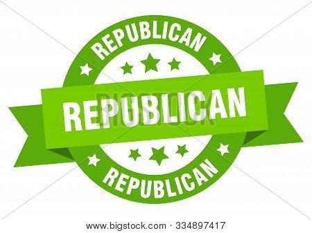 Republican Ribbon. Republican Round Green Sign. Republican