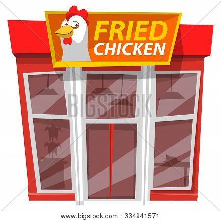 Fried Chicken Cafe, Fast Food Style. Vector Building, Facade Exterior Design Illustration. Restauran