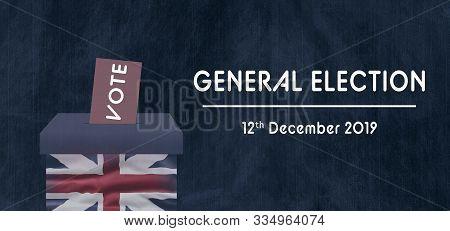 United Kingdom Election. General Election 12th December 2019. British Union Jack Flag.