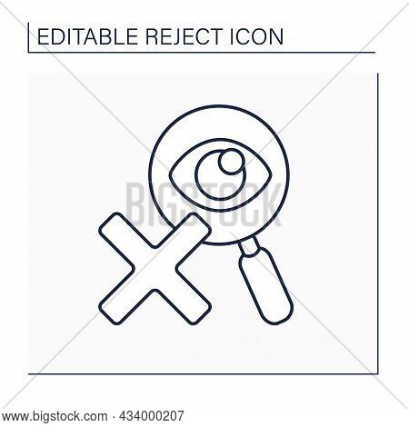 Rejected Examine Line Icon. Eye Examination. Research Problems. Checking And Canceling. Reject Conce