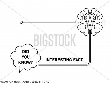Did You Know, Interesting Or Fun Fact Text, Quick Tips Line Icon. Quote Frame Template With Speech B