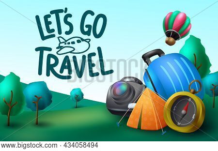 Travel Camp Vector Background Design. Let's Go Travel Text In Green Camping Site With Elements Like