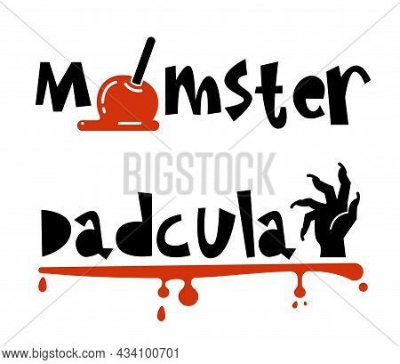 Halloween Typography Logo Design With Quotes - Momster And Dadcula