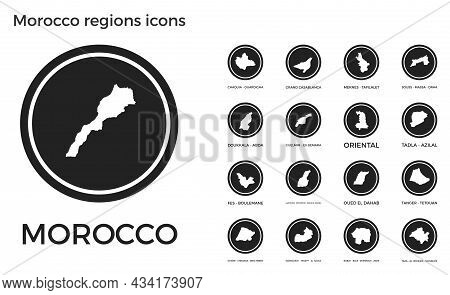 Morocco Regions Icons. Black Round Logos With Country Regions Maps And Titles. Vector Illustration.