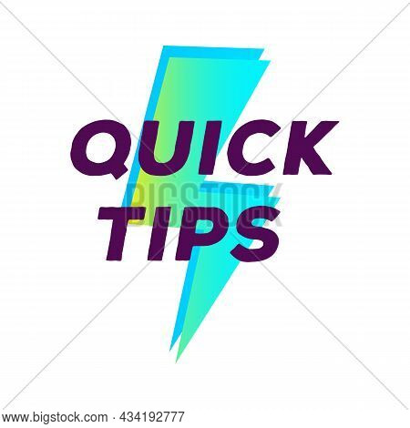 Quick Tips Lightning Label Vector Modern Gradient Style For Tooltip Badge, Solution And Advice Banne