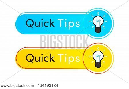 Quick Tips Label Vector Flat Style For Useful Information Sticker, Tooltip Badge, Solution And Advic