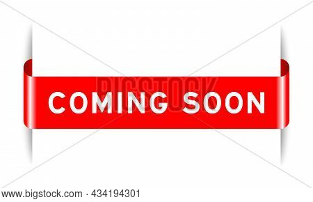 Red Color Inserted Label Banner With Word Coming Soon On White Background