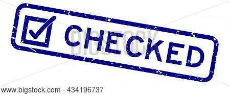 Grunge Blue Checked Word With Check Mark Icon Square Rubber Seal Stamp On White Background