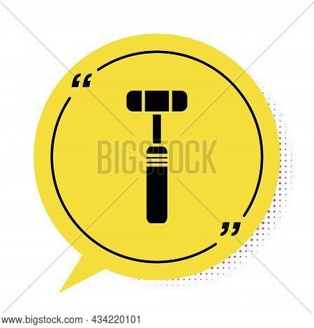Black Neurology Reflex Hammer Icon Isolated On White Background. Yellow Speech Bubble Symbol. Vector