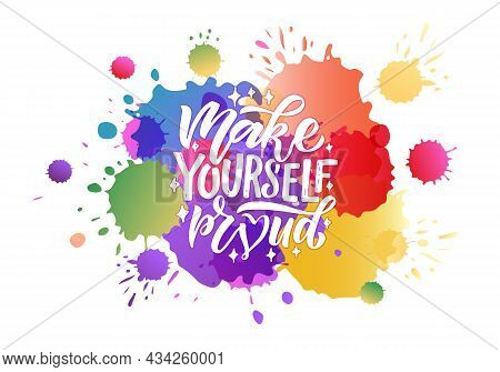 Hand Sketched Make Yourself Proud Lettering Typography. Handwritten Inspirational Quote Make Yoursel