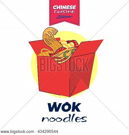 Chinese Cuisine Wok Box Banner Concept. China National Noodle Dish Meal In Red Paper Package. Asian