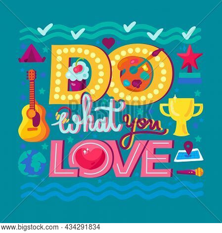 Do What You Love Inspiration Wisdom Quote Vector
