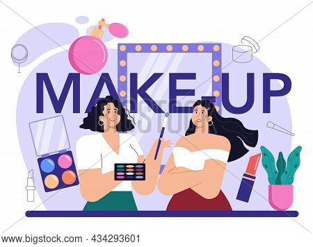 Make Up Typographic Header. Professional Artist Doing A Beauty Procedure