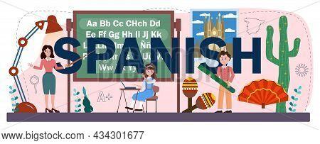 Spanish Typographic Header. Language School Spanish Course. Study Foreign