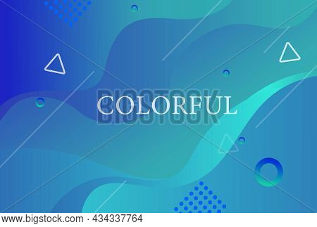 Colorful Geometric Background With Cute Elements. Liquid Color Background Design. Fluid Shapes Compo