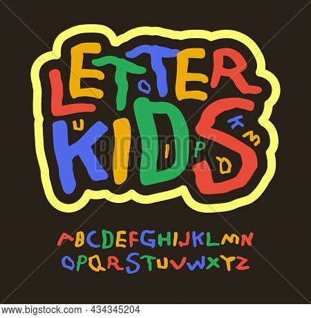 Colored Kids Letters, Education Abc, Childrens Font. Multicolor Alphabet For Funny Logo, Birthday Ar