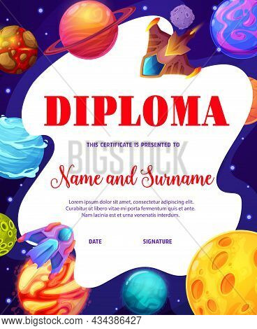 Kids Space Explorer Diploma, Cartoon Galaxy Stars, Planets, Vector Starship And Spacecraft. Kids Edu