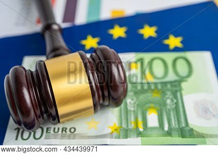 Eu Flag With Gavel  And Euro Banknote For Judge Lawyer. Law And Justice Court Concept.