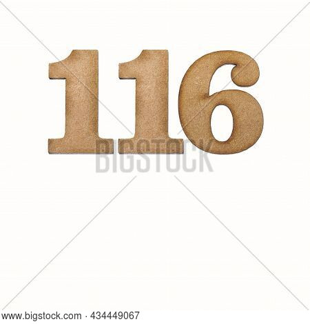 Number 116 In Wood, Isolated On White Background