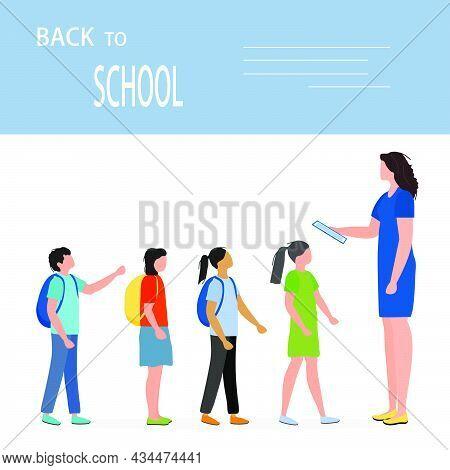 Vector Illustration Back To School Schoolboy, Schoolgirl With Schoolbags Get Acquainted With Teacher